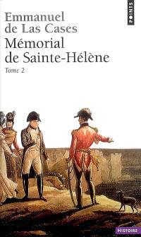 Mémorial de Sainte-Hélène. Volume 2