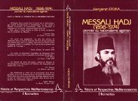 Messali Hadj : pionnier du nationalisme algérien, 1898-1974