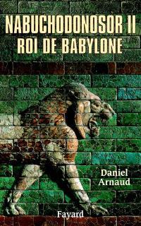 Nabuchodonosor, roi de Babylone