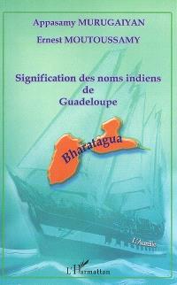 Signification des noms indiens de Guadeloupe