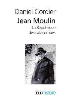 Coffret Jean Moulin : la république des catacombes
