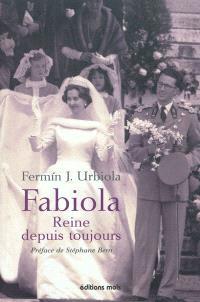 Fabiola, reine depuis toujours : une Espagnole à la cour des Belges