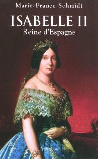 Isabelle II, reine d'Espagne