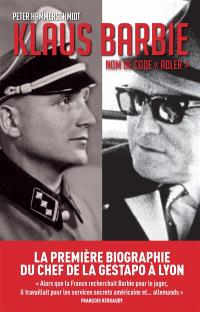 Klaus Barbie : nom de code Adler