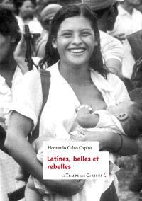 Latines, belles et rebelles