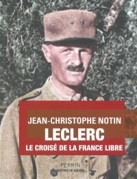 Leclerc : le croisé de la France libre