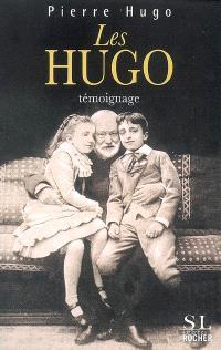 Les Hugo : témoignage