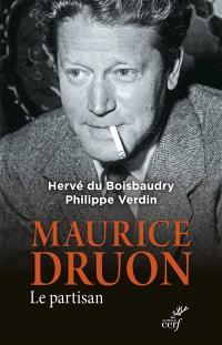 Maurice Druon : le partisan