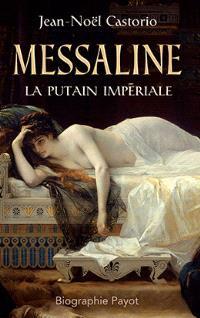 Messaline : la putain impériale