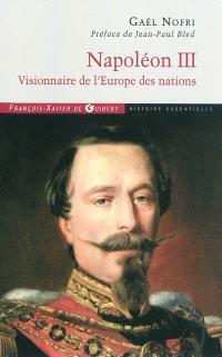 Napoléon III : visionnaire de l'Europe des nations