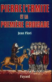 Pierre l'Ermite et la première croisade (1099)