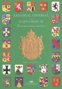 Reconstitution inédite de l'armorial impérial sous Napoléon III