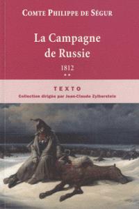 Souvenirs. Volume 2, La campagne de Russie