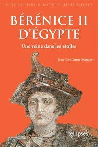 Bérénice II d'Egypte : une reine dans les étoiles