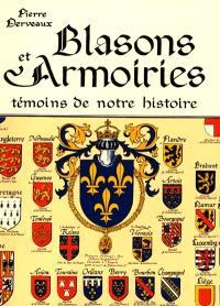Blasons et armoiries : témoins de notre histoire