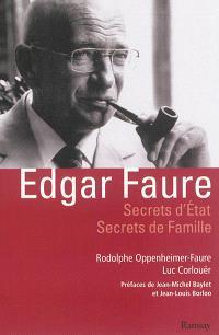 Edgar Faure : secrets d'Etat, secrets de famille : essai