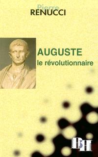 Auguste, le révolutionnaire