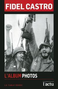 Fidel Castro : l'album photos