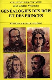 Généalogies des rois et princes d'Europe