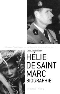 Hélie de Saint Marc : biographie