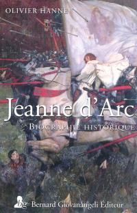 Jeanne d'Arc : biographie historique
