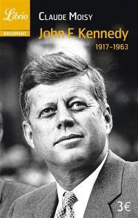 John F. Kennedy (1917-1963)