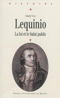 Lequinio : la loi et le salut public
