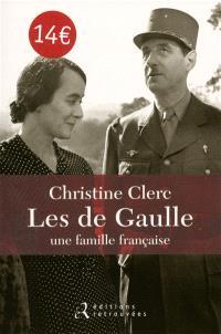 Les de Gaulle, une famille française