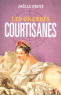 Les grandes courtisanes