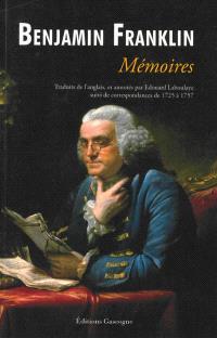 Mémoires de Benjamin Franklin : écrits par lui-même