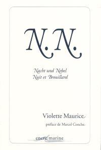 N.N. : Nacht und Nebel, nuit et brouillard