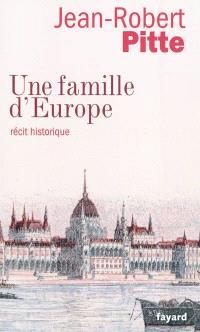 Une famille d'Europe : récit historique