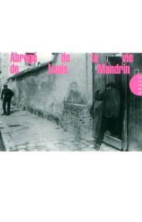 Abrégé de la vie de Louis Mandrin, chef de contrebandiers en France