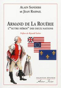 Armand de La Rouërie : l'autre héros des deux nations