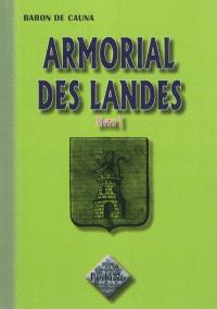 Armorial des Landes. Volume 1