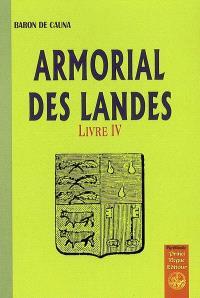Armorial des Landes. Volume 4
