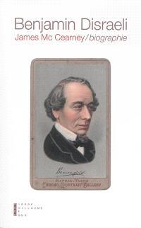 Benjamin Disraeli : biographie