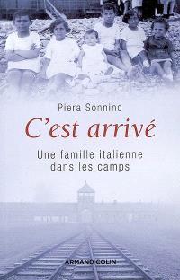 C'est arrivé : une famille italienne dans les camps