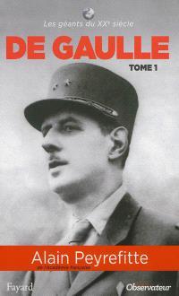 Charles de Gaulle : biographie. Volume 1