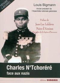 Charles N'Tchoréré face aux nazis