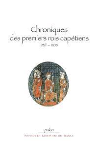 Chroniques des premiers Capétiens : 987-1108