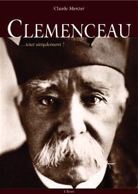 Clemenceau, tout simplement !