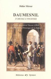 Daumesnil : d'Arcole à Vincennes