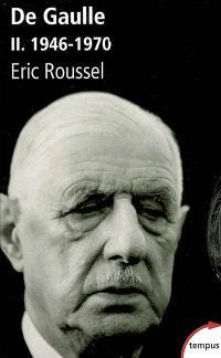 De Gaulle. Volume 2, 1946-1970