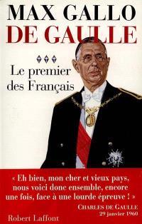 De Gaulle. Volume 3, Le premier des Français