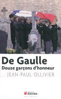 De Gaulle : les 12 garçons d'honneur