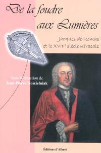 De la foudre aux Lumières : Jacques de Romas et le XVIIIe siècle nécarais