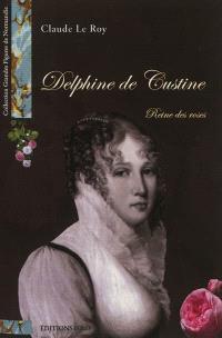 Delphine de Custine : reine des roses