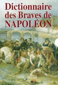 Dictionnaire des braves de Napoléon