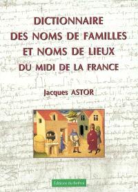 Dictionnaire des noms de familles et noms de lieux du Midi de la France